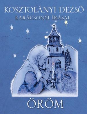 Öröm by Kosztolányi Dezs? from PublishDrive Inc in General Novel category