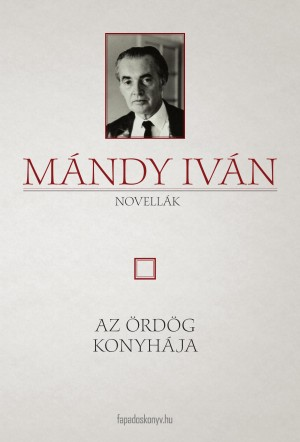 Az ördög konyhája by Mándy Iván from PublishDrive Inc in General Novel category