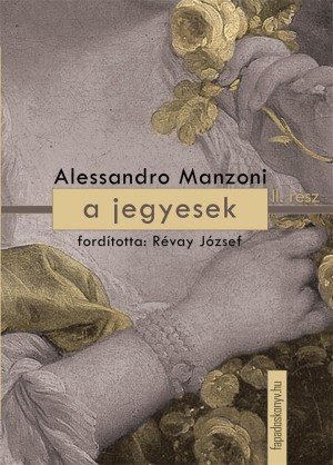 A jegyesek II. kötet by Alessandro Manzoni from PublishDrive Inc in Classics category
