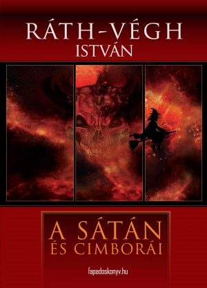 A sátán és cimborái by Ráth-Végh István from PublishDrive Inc in History category