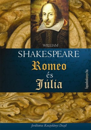 Rómeó és Júlia by William Shakespeare from PublishDrive Inc in General Novel category