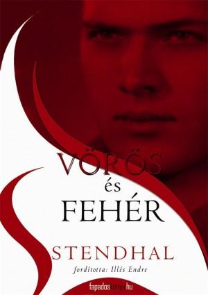 Vörös és fehér by Stendhal from PublishDrive Inc in Classics category