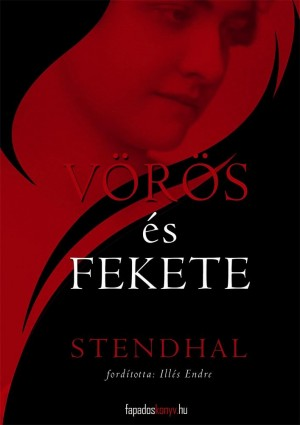 Vörös és fekete by Stendhal from PublishDrive Inc in Classics category