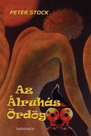 Az álruhás ördög by Richard M. Reese from PublishDrive Inc in General Novel category