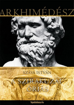 A szirakuzai óriás by Száva István from PublishDrive Inc in History category