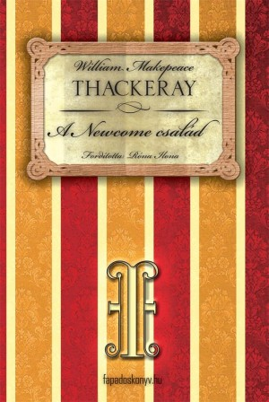 A Newcome család I. rész by W.M. Thackeray from PublishDrive Inc in Classics category