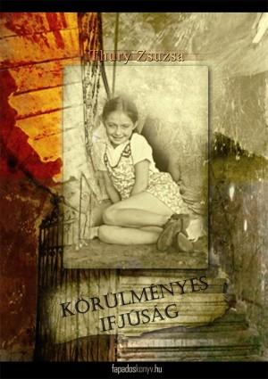 Körülményes ifjúság by Thury Zsuzsa from PublishDrive Inc in Classics category