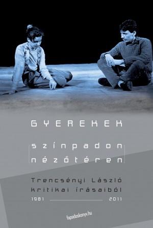 Gyerekek színpadon-néz?téren by Trencsényi László from PublishDrive Inc in Art & Graphics category