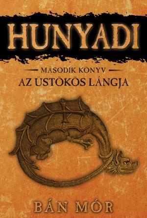 Hunyadi - Az üstökös lángja by Zailiani Taslim from PublishDrive Inc in History category