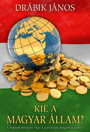 Kié a magyar állam? by Mohamad Yazid Roslan from PublishDrive Inc in Politics category