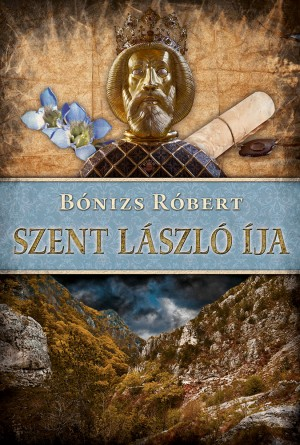 Szent László íja by Nahmar Jamil from PublishDrive Inc in History category