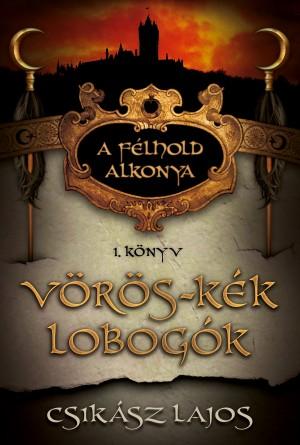Vörös-kék lobogók by Sarah Miller from PublishDrive Inc in History category