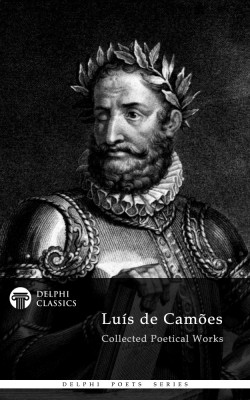 Delphi Collected Works of Luis de Camoes (Illustrated) by Luis de Camoes from PublishDrive Inc in Language & Dictionary category