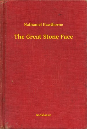 The Great Stone Face by Nathaniel Hawthorne from PublishDrive Inc in General Novel category