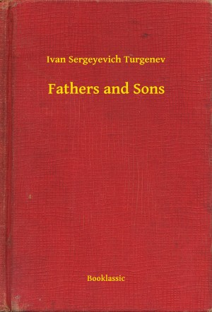 a plot summary of ivan turgenovs fathers and sons