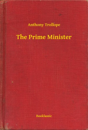 The Prime Minister by Anthony Trollope from PublishDrive Inc in General Novel category