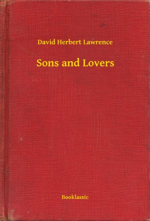 Sons and Lovers by David Herbert Lawrence from PublishDrive Inc in General Novel category