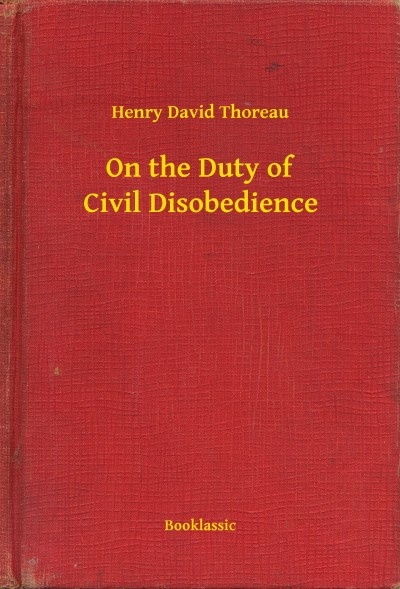 essays on thoreau civil disobedience
