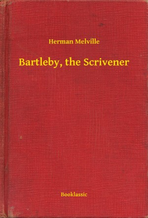 Bartleby, the Scrivener by Herman Melville from  in  category