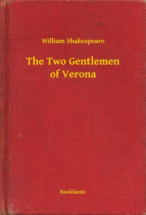 The Two Gentlemen of Verona by William Shakespeare from PublishDrive Inc in Language & Dictionary category