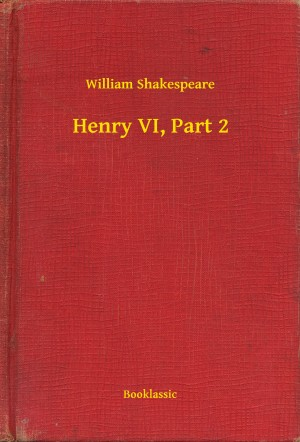Henry VI, Part 2 by William Shakespeare from PublishDrive Inc in Language & Dictionary category