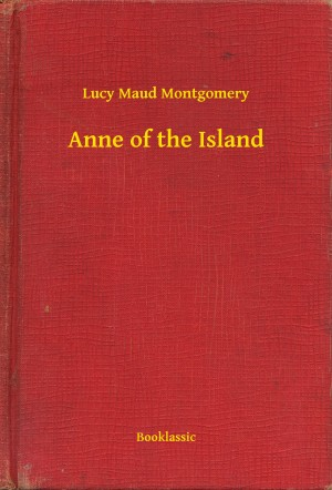 Anne of the Island by Lucy Maud Montgomery from PublishDrive Inc in Romance category