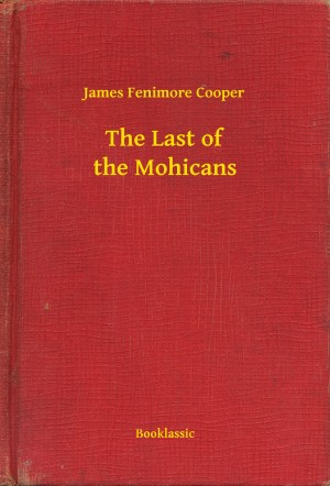 The Last of the Mohicans by James Fenimore Cooper from PublishDrive Inc in General Novel category