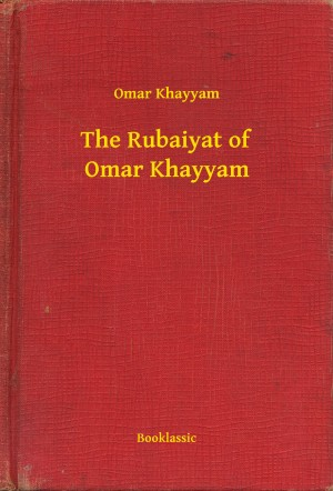 The Rubaiyat of Omar Khayyam by Omar Khayyam from PublishDrive Inc in Language & Dictionary category
