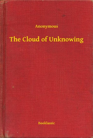 The Cloud of Unknowing by Anonymous from PublishDrive Inc in Religion category