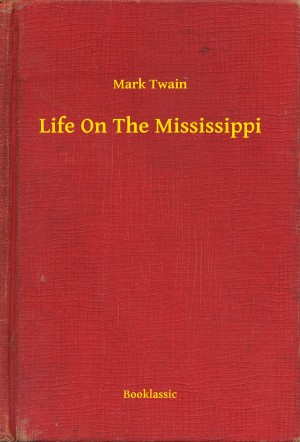 Life On The Mississippi by Mark Twain from PublishDrive Inc in Travel category