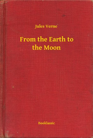From the Earth to the Moon by Jules Verne from PublishDrive Inc in General Novel category