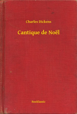 Cantique de Noël by Charles Dickens from PublishDrive Inc in Teen Novel category