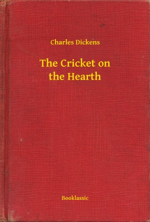 The Cricket on the Hearth by Charles Dickens from PublishDrive Inc in General Novel category