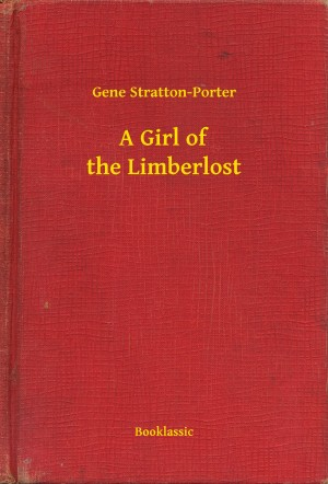 A Girl of the Limberlost by Gene Stratton-Porter from PublishDrive Inc in Romance category