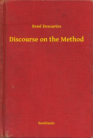 Discourse on the Method by René Descartes from PublishDrive Inc in General Academics category