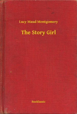 The Story Girl by Lucy Maud Montgomery from PublishDrive Inc in Teen Novel category