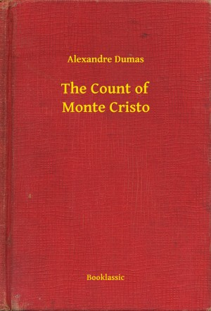 The Count of Monte Cristo by Alexandre Dumas from PublishDrive Inc in General Novel category