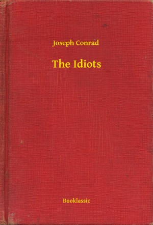 The Idiots by Joseph Conrad from PublishDrive Inc in General Novel category