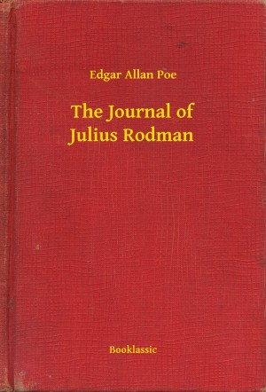 The Journal of Julius Rodman by Edgar Allan Poe from PublishDrive Inc in General Novel category