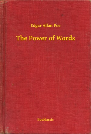 The Power of Words by Edgar Allan Poe from PublishDrive Inc in General Novel category