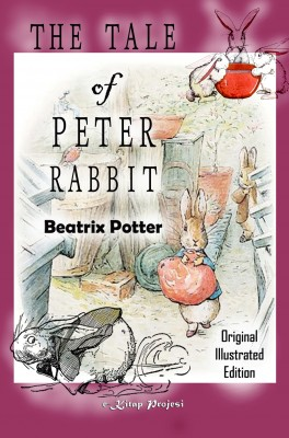 The Tale of Peter Rabbit by Beatrix Potter from PublishDrive Inc in Teen Novel category