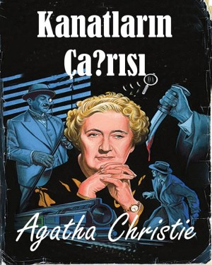 Kanatlar?n Ça?r?s? by Agatha  Christie from Publish Drive (Content 2 Connect Kft.) in Language & Dictionary category