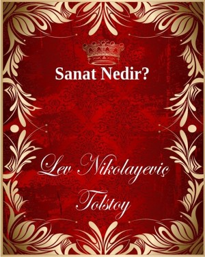 Sanat Nedir? by Lev Nikolayeviç Tolstoy from PublishDrive Inc in Language & Dictionary category