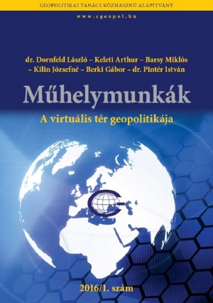 A virtuális tér geopolitikája - Geopolitics of the Virtual Space by  from  in  category