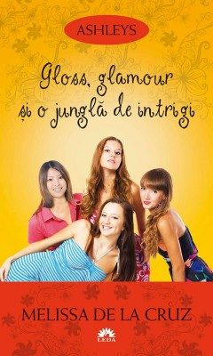 Ashleys - Vol. IV - Gloss, glamour ?i o jungl? de intrigi