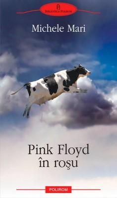 Pink Floyd în ro?u by Ronnie Douglas from PublishDrive Inc in General Novel category