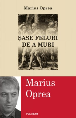 Sase feluri de a muri by David Frum from PublishDrive Inc in History category