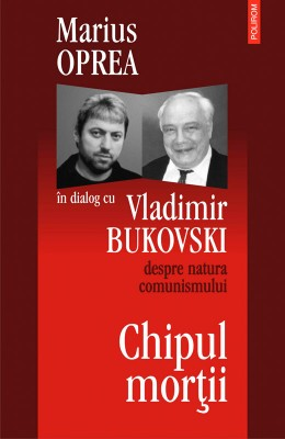 Chipul mortii: dialog cu Vladimir Bukowski despre natura comunismullui by David Frum from PublishDrive Inc in History category