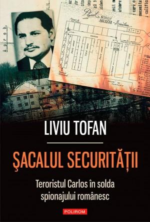 ?acalul Securit??ii. Teroristul Carlos în slujba regimului Ceau?escu