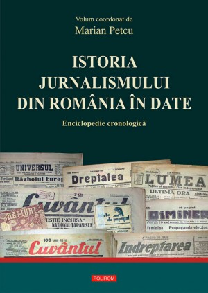 Istoria jurnalismului din România în date: enciclopedie cronologic? by Jeremy Salter from PublishDrive Inc in Language & Dictionary category